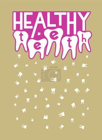 Healthy teeth. Typographic retro dental poster. Vector Illustration.