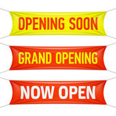 Opening Soon Grand Opening and Now Open banners