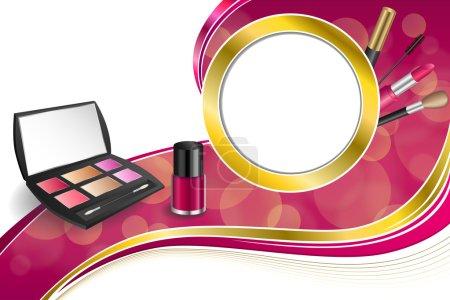 Background abstract pink cosmetics make up lipstick mascara eye shadows nail polish gold ribbon circle frame illustration vector