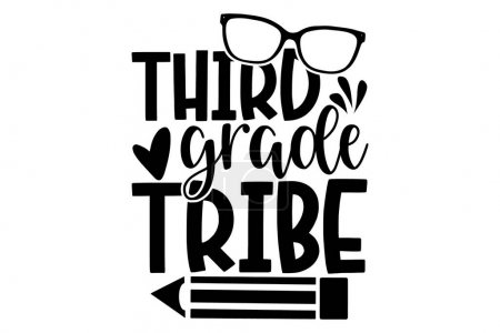 Illustration for Third grade tribe - School t shirts design, Hand drawn lettering phrase, Calligraphy t shirt design, Isolated on white background, svg Files for Cutting Cricut and Silhouette, EPS 10 - Royalty Free Image