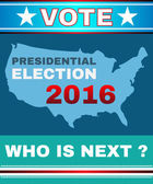 Election Day Campaign Ad Flyer Presidential Election 2016 Who is Next? Social Promotion Banner United States Map Digital vector illustration