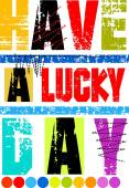 Have a lucky day vector for t-shirts