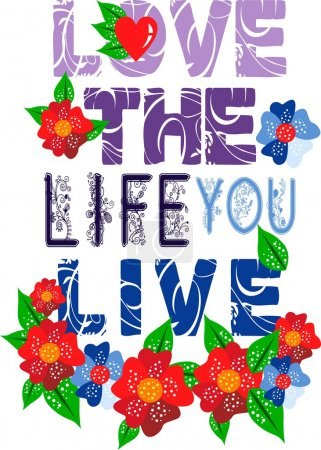 Vector Design Love The Life You Live