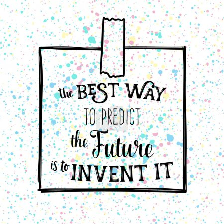 The best way to predict the future