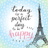 Today is a perfect day to be happy