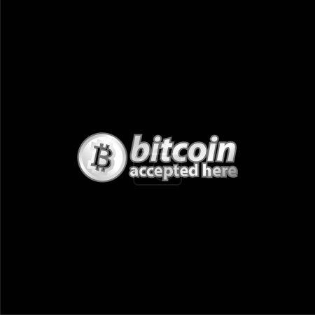 Illustration pour Bitcoin accepté ici Logo argent plaqué icône métallique - image libre de droit