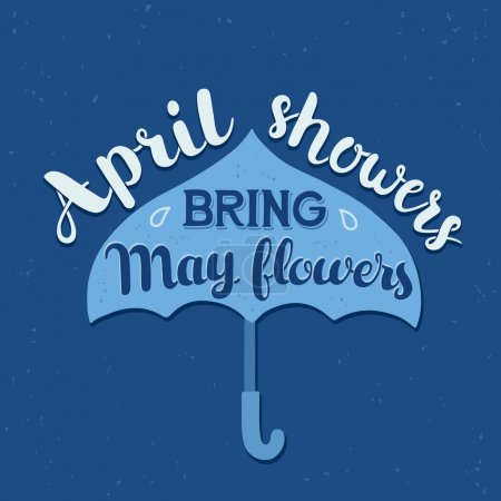 Illustration for Hand drawn calligraphy lettering poster: motivation quote April Showers Bring May Flowers with umbrella. Typography vector illustration. - Royalty Free Image
