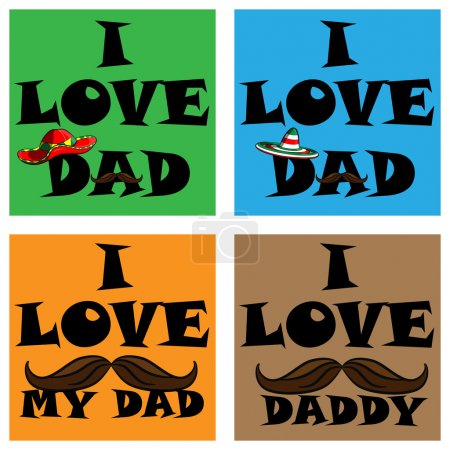 a set of posters i love my dad. i love my daddy. Posters with the image of father's day Mexican mustache and a sombrero