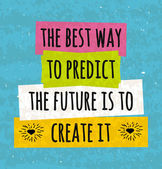 Motivation in a colorful typographic poster to raise faith in yourself and your strength The series of business concepts in front of  brushstroke on the prediction of the future Vector illustration