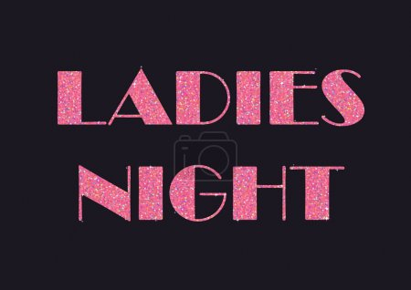 Illustration for Sparkling pink glitter stylized fancy text for flier or banner, typography design. Can be used to advertise ladies night - special events and proposals for women. - Royalty Free Image