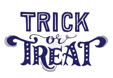 Illustration pour Texte d'Halloween vintage dessiné à la main avec lettrage et décoration à la main. Trucs ou friandises. Ce texte peut être utilisé comme élément de carte de vœux ou d'impression . - image libre de droit