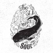 Hand drawn illustration with with a whale and lettering The sea breeze is perfume to my soul Typography concept for t-shirt design home decor element or posters