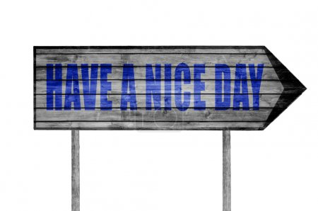 Have a Nice Day wooden sign isolated on white