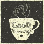 Dobré ráno karta s rukou nápisy na pohár