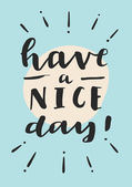 Have A Nice Day! Motivation card