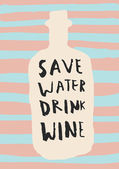 Save water drink wine card
