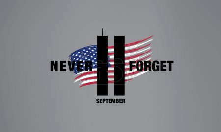 Patriot Day. September 11. We will never forget
