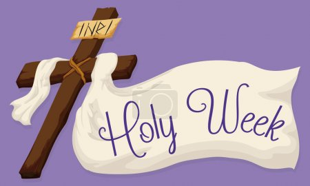 Ilustración de Wooden Holy Cross with a white fabric and a Holy Week message in purple background. - Imagen libre de derechos