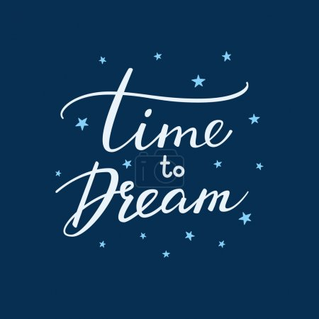 Illustration for Good night lettering. Motivational quote. Sweet cute inspiration typography. Calligraphy postcard poster graphic design lettering element. Hand written sign. Stars decoration element. Time to dream - Royalty Free Image