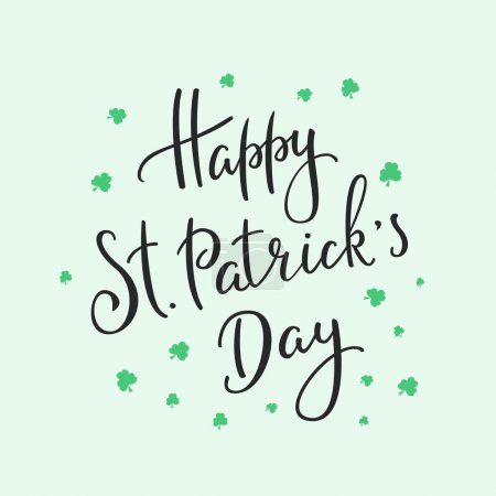 Happy St Patricks day simple lettering. Calligraph...