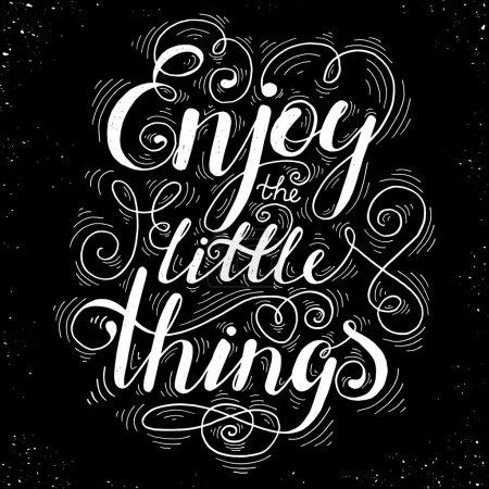 Illustration pour Profitez des petites choses élément de conception typographie dessinée à la main. Lettrage vectoriel . - image libre de droit