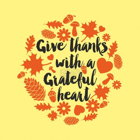 Illustration for Give thanks with a grateful heart - Royalty Free Image