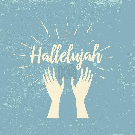 Hallelujah and raised hands