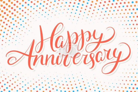 Illustration for Happy Anniversary. Greeting card. Hand lettering. Vector hand drawn illustration. - Royalty Free Image