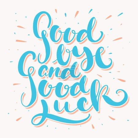 Goodbye and Good luck.