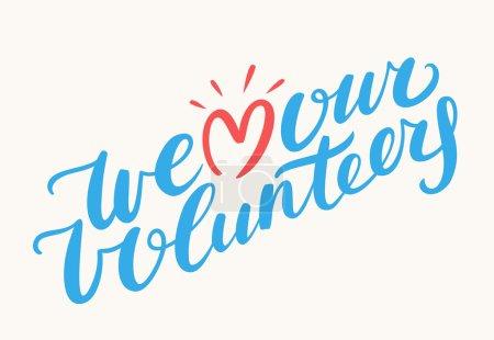 We love our volunteers.