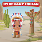 Itinerant Indian totem and cactus