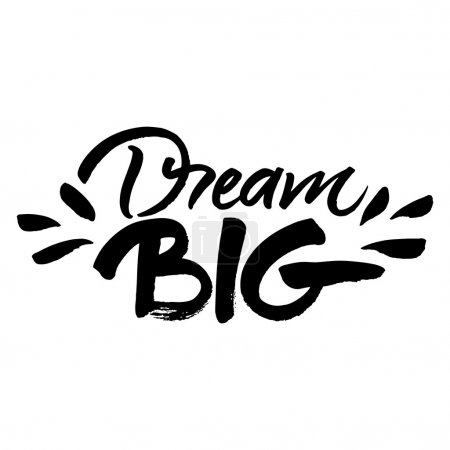 Hand painted quote Dream big