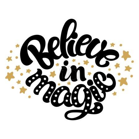 Illustration pour Main en lettres citation inspirante « Believe in magic ». Design typographique pour carte postale ou un poster. - image libre de droit