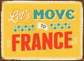 Vintage metal sign - Let's move to France - Vector