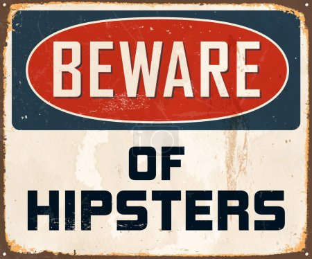 Illustration for Vintage Metal Sign - Beware of Hipsters - Vector - Royalty Free Image