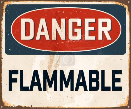 Illustration pour Danger inflammable - Panneau métallique vintage avec rouille réaliste et effets utilisés - image libre de droit