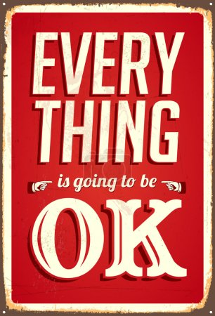Inspirational message poster - Everything is going to be ok