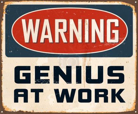 Illustration for Vintage Metal Sign - Warning Genius at Work - Vector - Royalty Free Image