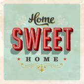 Vintage Home Sweet Home Sign - Vector