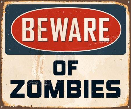 Vintage Metal Sign - Beware of Zombies - Vector EP...