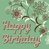 Vintage retro happy birthday card with fonts grunge frame and chevrons Beautiful flowers Vector