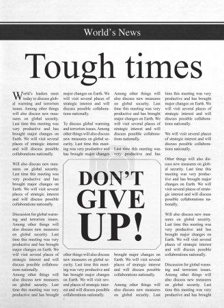 Harte Zeiten, gib nicht auf