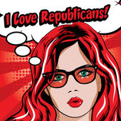 Pop Art Woman with Glasses - I LOVE REPUBLICANS! sign vector illustration Election Vote for America