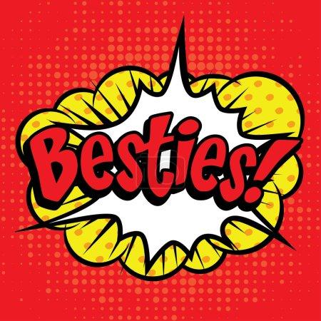 "Illustration for Pop Art comics icon ""Besties!"". Speech Bubble Vector illustration. Best friends icon. - Royalty Free Image"