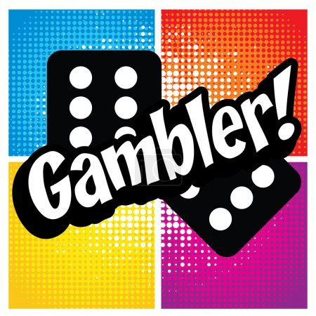 "Illustration for Pop Art comics icon ""Gambler!"". Speech Bubble Vector illustration. - Royalty Free Image"