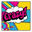 Постер, плакат: Pop Art comics icon Crazy