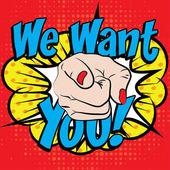 Pop Art - WE WANT YOU!
