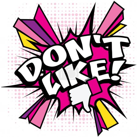 """Pop Art comics - """"Don't Like!""""."""