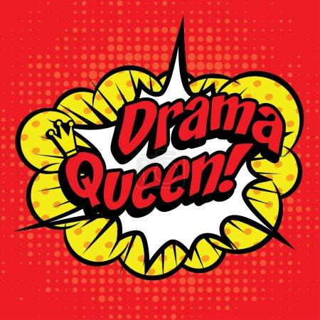 "Illustration for Pop Art comics icon ""Drama Queen!"". Speech Bubble Vector illustration. - Royalty Free Image"