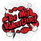 Comics - Be My Valentine!